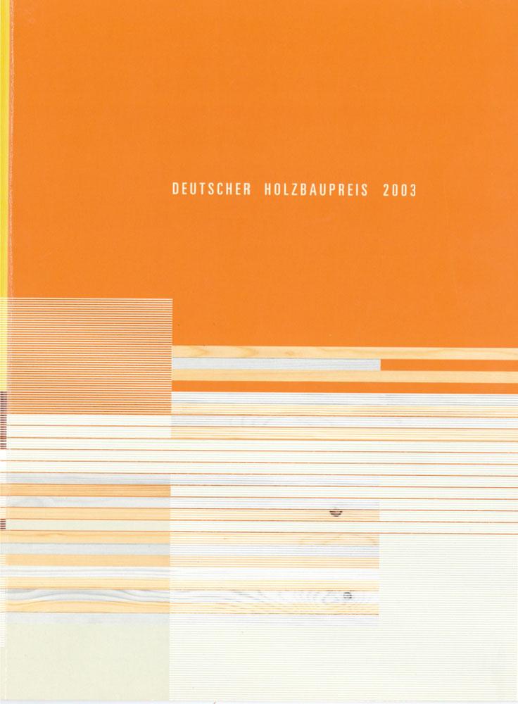 Deutscher Holzbaupreis 2003